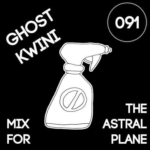 Ghost Kwini Mix For The Astral Plane
