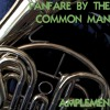 Fanfare By the Common Man - Single