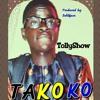 Tollyshow - -TAKOKO...Produced By Boldface