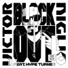 Victor Niglio - Blackout feat. Hype Turner