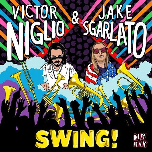 Victor Niglio & Jake Sgarlato - Swing!