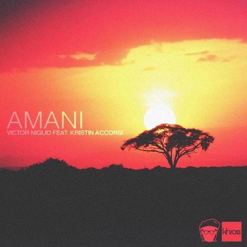 Victor Niglio feat. Kristin Accorsi - Amani (Original Mix)