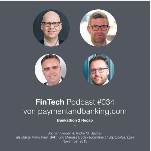 FinTech Podcast #034 – Recap Bankathon 2