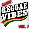 @ZJ.Biggs Presents... Reggae Vibes V.1