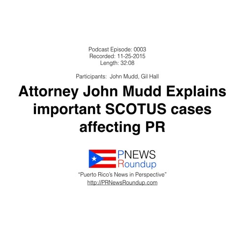 John Mudd & Gil Hall discuss two PR cases up for SCOTUS review