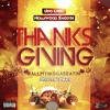 #THANKSGIVING - Uno Loso & Hollywood Smooth