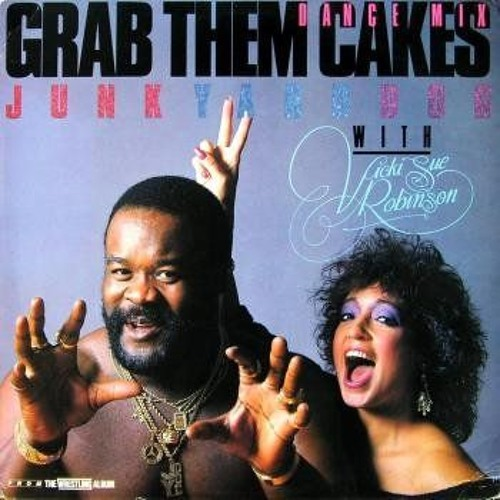Junkyard Dog & Vickie Sue Robinson - Grab Them Cakes (Dub Instrumental Mix)
