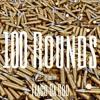 100 ROUNDS - Flaco