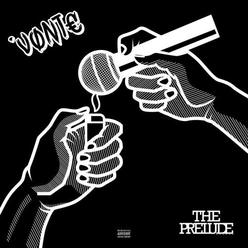 Vonte – The Prelude