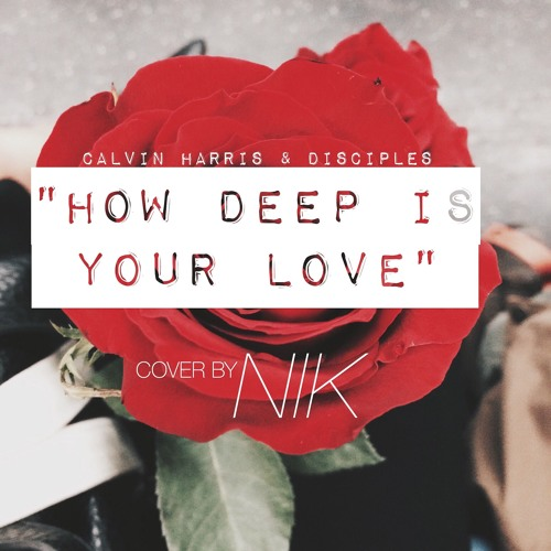 How Deep Is Your Love (Cover)