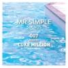 MR SIMPLE SOUNDS - 007 LUKE MILLION.mp3
