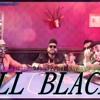 ALL BLACK -(SUKH - E & RAFTAAR) - FEAT - DJ NAVNEET PUNDEER