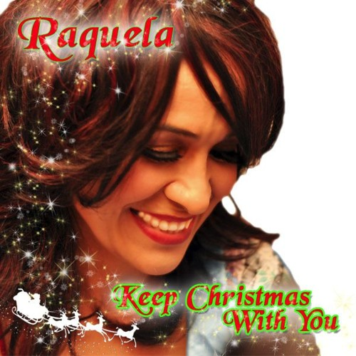 Raquela - KEEP CHRISTMAS WITH YOU