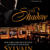 The Shadow by Sylvain Reynard, read by John Michael Morgan