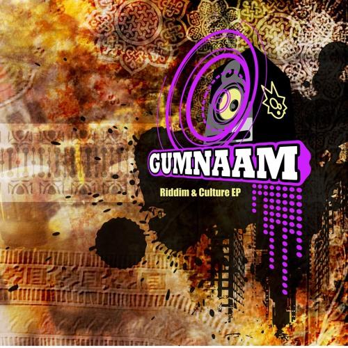 Gumnaam - King Of Destiny feat Sanae Casita ( Riddim & Culture EP ) OUT NOW