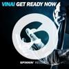 VINAI - Get Ready Now (Endy Bros. Remix)[BUY=FREE DOWNLOAD]