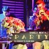 PARTY (Bangla Mentalz) DJ RIDOY's CLUB MIX