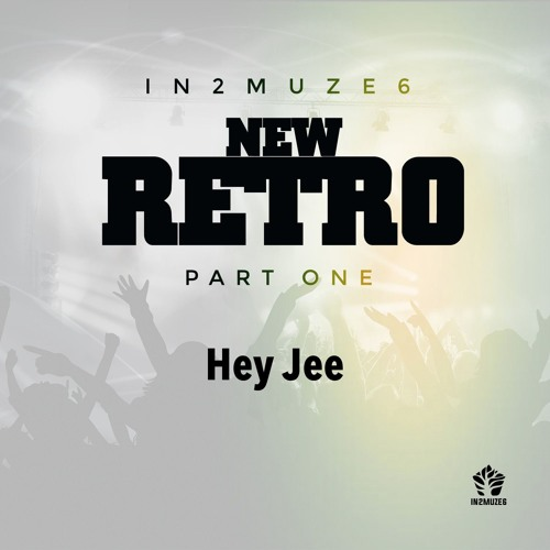 Hey Jee (by IN2MUZE6)