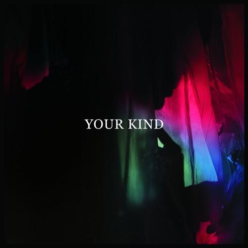 Your Kind (Kasper Bjørke Remix)