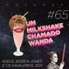 #65 - Adele, Jessica Jones e os Jedi