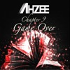 Ahzee - Chapter 9 (Game Over)[Tracklist in Description!]