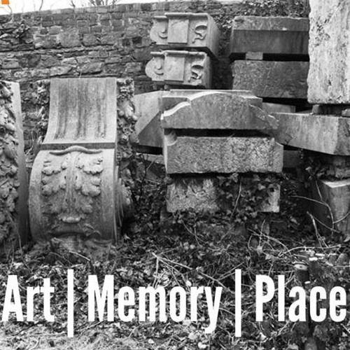 Art   Memory   Place Research Seminar PANEL 1 : Theory