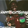 Happy YatchsGiving (Lil Yatchy Mix)