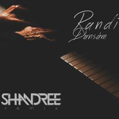 Randi - Dansam (Shandree Remix)