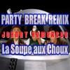 La Soupe Aux Choux (Party Break Remix By Johnny Hemerson)