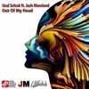 Usul Selcuk Ft. Josh Moreland - Out Of My Head (Official Cover Art)
