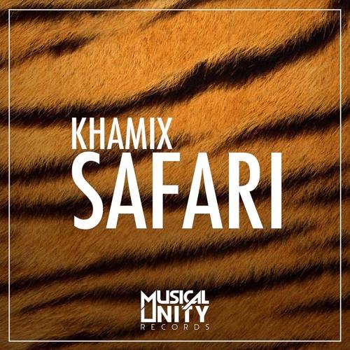 Khamix - Safari (Original Mix)