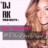 Throwback R&B 90's/00's - Mixed by @_djrk - #TheLoveTape 001