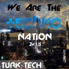 Turk-Tech - We Are The Techno Nation 2k15 (Extended Mix)