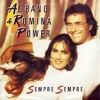 Al Bano & Romina Power - Sempre Sempre 2015
