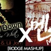 DJ Snake x Lil Jon x CL - Turn Down For What x Mental Breakdown (Rodge Mashup)