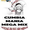 Cumbia Mania Mix====by=DeeJay Mania