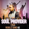 Soul Provider (Zouk /Compa) Cover  Face & Rebels Band HD.