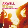 Axwell feat. Steve Edwards - Watch The Sunrise (Massivedrum's ''Without You'' Remix)