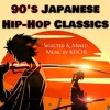 90's Japanese Hip-Hop Classics - Selected & Mixed, Music By KE1CHI