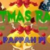 Christmas Rap By PAPPAH P (me) - Dumb Original Song Self Made