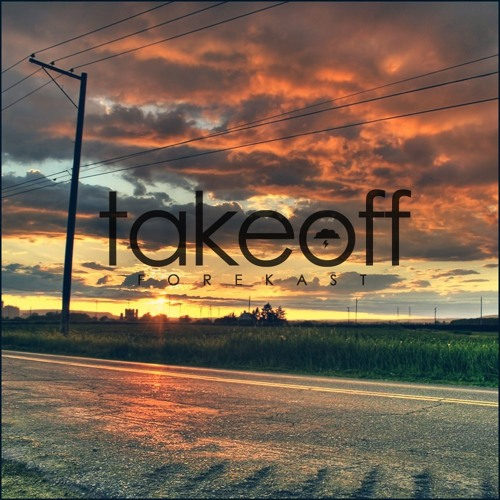 Forekast - Takeoff (Original Mix)