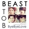 BEAST & BTOB - Bye Bye Love [เลิกกันสักที] Cover Thai Version By GiftZy