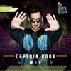 Captain Hook Exclusive Mix To Universo Paralello Festival