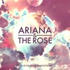 Ariana and the Rose - Give Up the Ghost [Embody Remix]