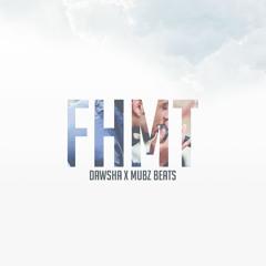 DawshA - Fhmt فهمت (Produced. by Mubz Beats)