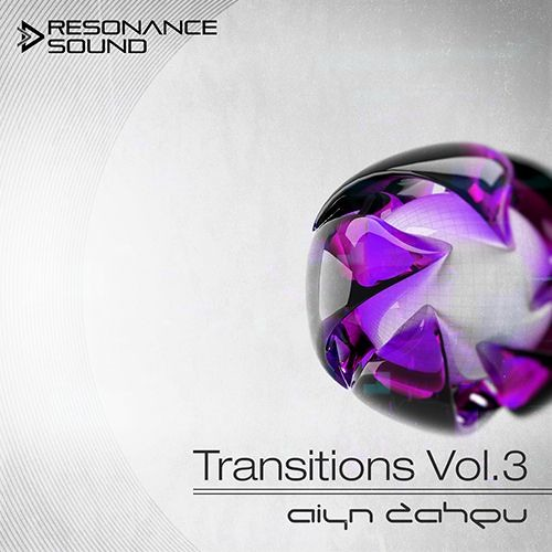 Aiyn Zahev Sounds – Transitions Vol.3