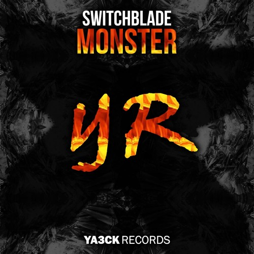 SwitchBlade - Monster (Original Mix)