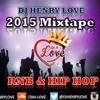 ***2015*** R&B HIPHOP MIXTAPE @DJHENRYLOVE (PROMO USE ONLY)