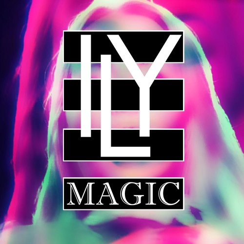 ILY - Magic