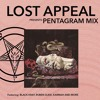LOST APPEAL PRESENTS: PENTAGRVM MIX @lost_appeal exclusive